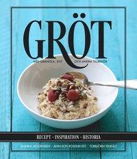 ladda ner online Gröt : med granola, sylt och andra tillbehör pdf