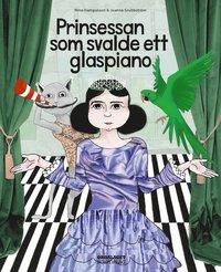 ladda ner Prinsessan som svalde ett glaspiano pdf, epub