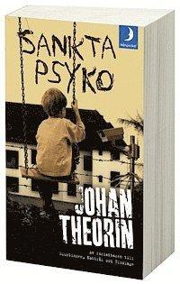 Bokomslag Sankta Psyko av Johan Theorin