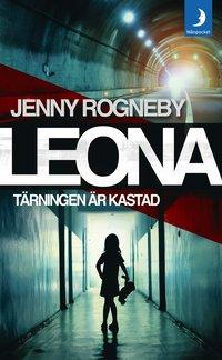 Leona - Tärningen är kastad : kriminalroman (pocket)