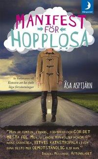 Bokomslag Manifest för hopplösa av Åsa Asptjärn