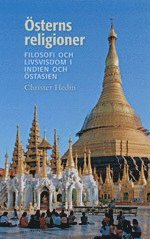 Österns religioner : filosofi och livsvisdom i Indien och Östasien epub, pdf