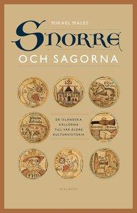 Snorre och sagorna : de isländska källorna till vår äldre kulturhistoria pdf ebook