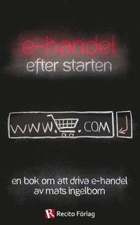 uppkopplad E-handel efter starten : en bok om att driva e-handel pdf epub
