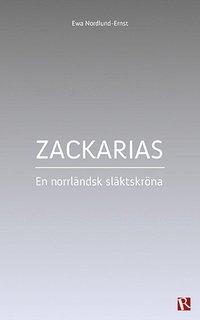uppkopplad Zackarias : en norrländsk släktskröna pdf, epub ebook