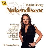 ladda ner Nakendiscot : eller hur jag överlevde skilsmässan och gick från känslomässigt korkad till kåt, glad och tac pdf, epub
