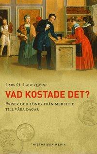 Vad kostade det? : priser och löner från medeltid till vår dagar pdf, epub ebook