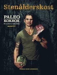 Stenålderskost Paleo - Kokbok för moderna människor pdf, epub ebook