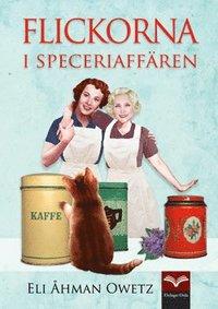 Flickorna i speceriaffären (inbunden)