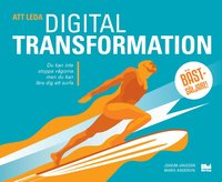 Att leda digital transformation (häftad)