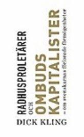 Radhusproletärer och ombudskapitalister : om svenskarnas förlorade förmögenheter pdf ebook