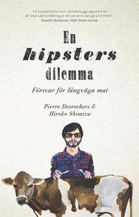 uppkopplad En hipsters dilemma. Försvar för långväga mat pdf ebook