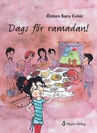 Dags för ramadan! (inbunden)