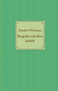 läsa Respekt och äkta kärlek pdf epub