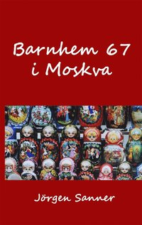 uppkopplad Barnhem 67 i Moskva pdf