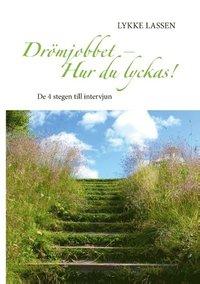 läsa Drömjobbet - Hur du lyckas! : de 4 stegen till intervjun epub, pdf