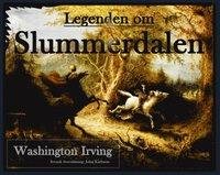 Legenden om Slummerdalen: Svensk översättning av John Karlsson pdf