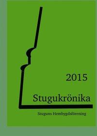 ladda ner online Stugukrönika: 2015 pdf ebook