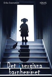 läsa Det övergivna barnhemmet pdf