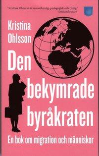 uppkopplad Den bekymrade byråkraten : en bok om migration och människor pdf, epub ebook