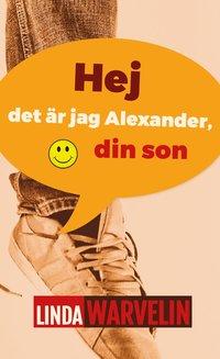 Hej det är jag Alexander, din son pdf ebook
