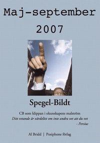 ladda ner online Spegel-Bildt, maj-september 2007. CB som klippan i okunskapens malström. epub pdf