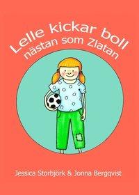 Lelle kickar boll : nästan som Zlatan pdf