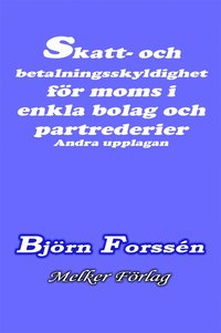 Skatt- och betalningsskyldighet för moms i enkla bolag och partrederier   Andra upplagan  pdf, epub ebook