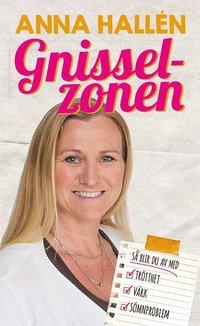 läsa Gnisselzonen : så lyckas du bli av med trötthet, värk, sömnproblem pdf ebook