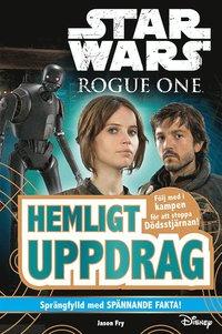 uppkopplad Star Wars. Rogue One : hemligt uppdrag pdf, epub ebook