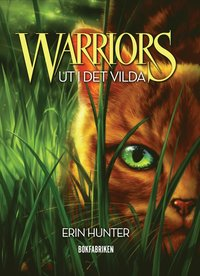 Warriors. Ut i det vilda (kartonnage)