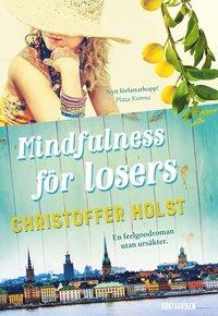 Mindfulness för losers (häftad)