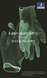 Omslagsbild: ISBN 9789176438039, Sista Jouren : Kriminalroman