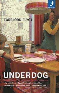 Omslagsbild: ISBN 9789176438398, Underdog