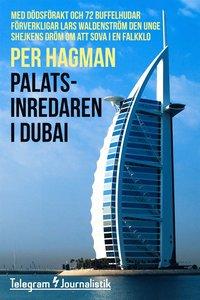 Palatsinredaren i Dubai epub, pdf