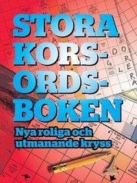 ladda ner online Stora korsordsboken : Nya roliga och utmanande kryss pdf, epub ebook