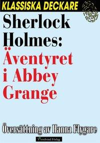 uppkopplad Sherlock Holmes: Äventyret i Abbey Grange epub, pdf