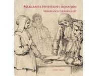 Margareta Hvitfeldts donation - vision och verklighet pdf ebook