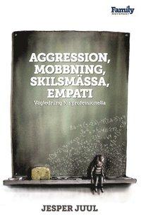 läsa Aggression, Mobbning, Skilsmassa, Empati pdf epub