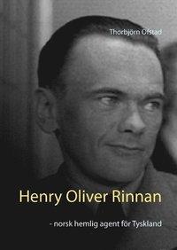 Henry Oliver Rinnan : norsk hemlig agent för Tyskland epub pdf