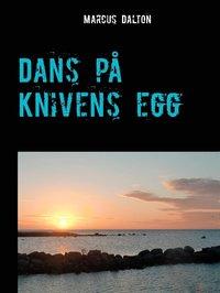 läsa Dans på knivens egg pdf epub