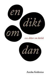 läsa En dikt om Dan : 100 dikter om kärlek pdf epub