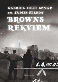 ladda ner online Om Browns rekviem av James Ellroy pdf epub