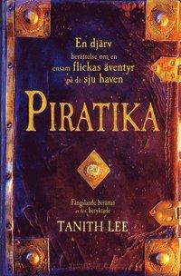 Omslagsbild: ISBN 9789177159032, Piratika : en djärv berättelse om en ensam flickas äventyr på de sju haven