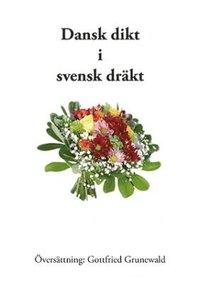 Dansk dikt i svensk dräkt pdf ebook