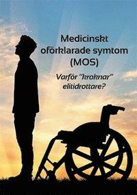 """Medicinskt oförklarade symtom (MOS) eller Varför """"kroknar"""" elitidrottare? epub pdf"""