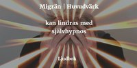 ladda ner Migrän, ihållande huvudvärk och spänningshuvudvärk kan lindras pdf, epub