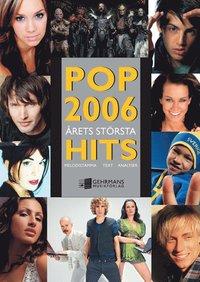 läsa Pop 2006 - årets största hits pdf, epub ebook