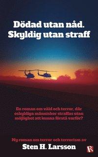 Dödad utan nåd. Skyldig utan straff epub, pdf