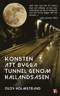 Konsten att bygga tunnel genom Hallandsåsen pdf